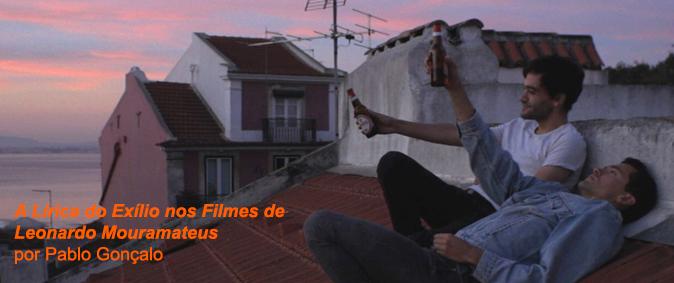 A lírica do exílio nos filmes de Leonardo Mouramateus