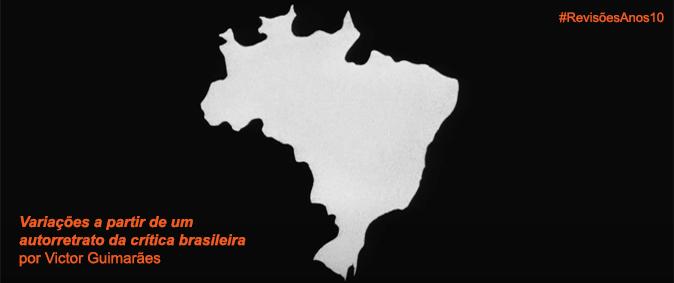 Variações a partir de um autorretrato da crítica brasileira