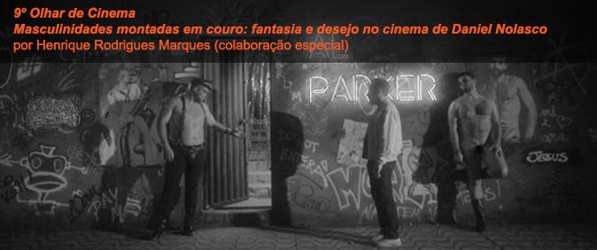 Masculinidades montadas em couro: fantasia e desejo no cinema de Daniel Nolasco
